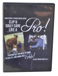 Chuck McCullough's Clip & Daily Care - Like a Pro DVD